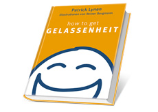 Unser Wellness-Buchtipp: how to get GELASSENHEIT / Quelle: Patrick Lynen