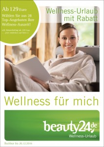 "Der neue beauty24 Wellnesskatalog - ""Wellness für mich"" Quelle: beauty24 GmbH"